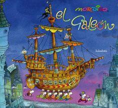 """""""El galeón"""", de Mordillo (Kalandraka)."""