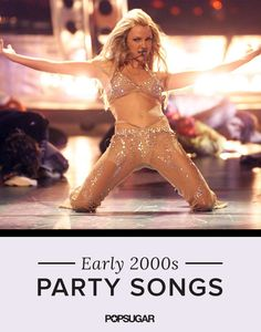 Get Your Freak On to 33 Party Songs From the Early 2000s