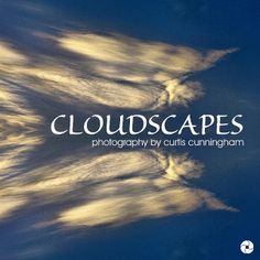 Cloudscapes - a new ebook by Curtis Cunningham. Learn more: http://www.wanderingeducators.com/artisans/lives-artists/cloudscapes.html
