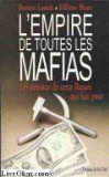 Télécharger Livre L'empire de toutes les mafias Ebook Kindle Epub PDF Gratuit