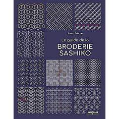 """""""Le Guide de La Broderie Sashiko"""" Book"""