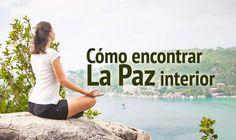 Cómo encontrar la paz interior http://www.elartedesabervivir.com/index.php?content=articulo&id=344
