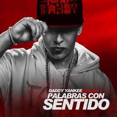 Caratula Frontal de Daddy Yankee - Palabras Con Sentido (Cd Single)