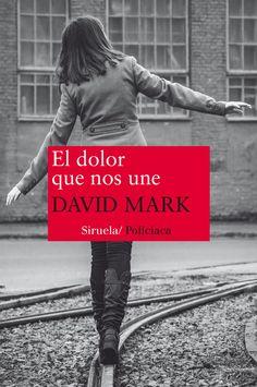El dolor que nos une - http://bajar-libros.net/book/el-dolor-que-nos-une/ #frases #pensamientos #quotes