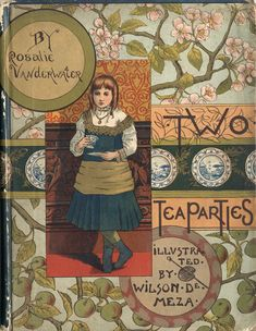 """""""Two Tea Parties"""" By Rosalie Vanderwater (1882) Published By Cassell & Company"""