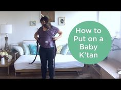 Putting on your Baby K'tan // Best Baby Wraps