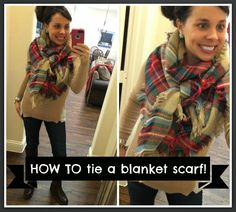 HOW TO TIE A BLANKET SCARF! Easy 4 step tutorial!