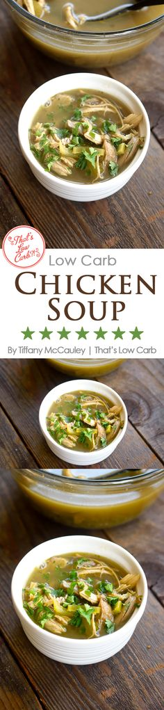 A delicious, low carb chicken soup you can make from a rotisserie chicken. Easy! Give it a try for dinner tonight! ~ http://www.thatslowcarb.com