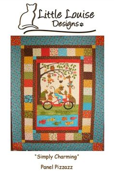 Quilt Patterns   Simply Charming Panel by LittleLouiseQuilts, $9.00