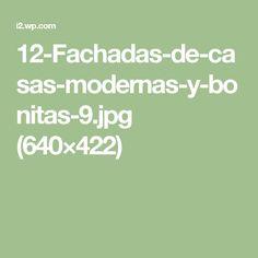 12-Fachadas-de-casas-modernas-y-bonitas-9.jpg (640×422)