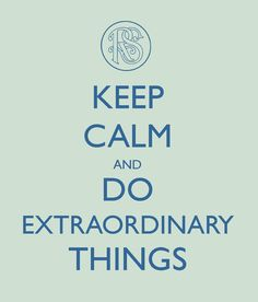 Keep Calm and Do Extraordinary Things.  I created this for a Relief Society slideshow.  #keepcalm #emmasmith #reliefsociety