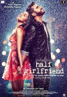 Download Free Movies Online, Half Girlfriend Full Movie, Mohit Suri, Netflix Movies To Watch, Cute Love Couple, Saddest Songs, Shraddha Kapoor