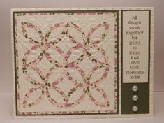 Stampin' Up! ... handmade quilt card ... look of applique quilt ...  trellis die cut from small patterned paper ... embossing ... great sentiment to the side ...