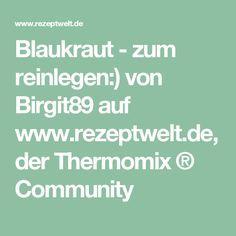 Blaukraut - zum reinlegen:) von Birgit89 auf www.rezeptwelt.de, der Thermomix ® Community