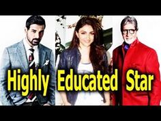 Top 10Most Educated Bollywood Actors You Never Know