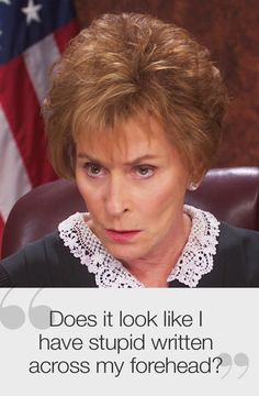 Judge Judy - His favorite show! Judge Judy Quotes, Judge Judy Sheindlin, Judith Sheindlin, Tv Judges, Here Comes The Judge, She's A Lady, Thing 1, Best Memories, Favorite Tv Shows