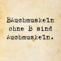 Auchmuskeln sogar Muskeln The post sogar Muskeln & Funny appeared first on Yorgo. Best Quotes, Funny Quotes, Funny Memes, Words Quotes, Sayings, Just Smile, True Words, Laugh Out Loud, Cool Words