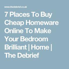 7 Places To Buy Cheap Homeware Online To Make Your Bedroom Brilliant | Home | The Debrief