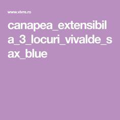 canapea_extensibila_3_locuri_vivalde_sax_blue Sofa, Blue, Settee, Couch, Couches
