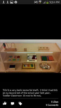 Very basic sensorial shelf...toddler classroom 15-36 months