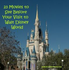 Must See Movies Before Your Visit to Walt Disney World!  Helps kids to enjoy the attractions so much more.  Looks like a movie marathon will be in order. :)