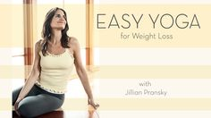 Easy Yoga for Weight Loss - Prevention.com