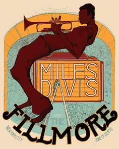 Poster promoting Miles Davis at the Fillmore, San Francisco (artwork by Jake Miles Davis Poster, Jazz Artists, Jazz Musicians, Soul Jazz, Tour Posters, Band Posters, Eddie Vedder, The Black Keys, Jazz Poster