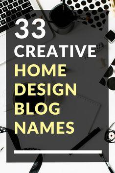 33 Creative Home Design Blog Names Leiden, Blog Names Inspiration, Food Blog Names, Food Blogs, Name For Instagram, Clever Instagram Names, Mental Health Blogs, Mental Health Therapy, Creative Names