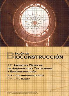 11ª JORNADAS TÉCNICAS DE ARQUITECTURA TRADICIONAL Y BIOCONSTRUCCIÓN