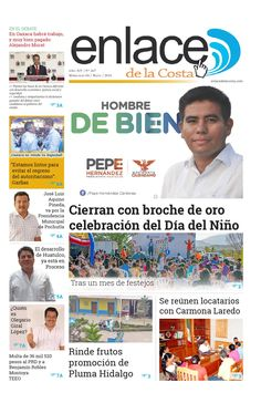 Edición 267; Enlacedelacosta  Edición número 267 del periódico Enlace de la Costa, editado y distribuido en la Costa de Oaxaca, con información de la región y sus municipios.