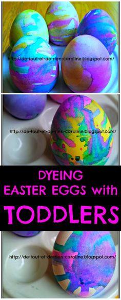 De tout et de rien: Activités pour le Préscolaire: Dyeing Easter eggs with toddlers with food coloring droppers - Teindre des oeufs de Pâques avec du colorant alimentaire