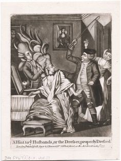 A Hint to the husbands, or, the dresser, properly dressed. August 14, 1777, Lewis Walpole Library Digital Collection