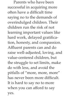 How to raise children in an affluent society. October conf. 2004