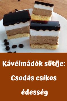 Hungarian Desserts, Hungarian Recipes, Cookery Books, Cake Bars, Winter Food, International Recipes, Coffee Cake, Sweet Recipes, Cookie Recipes