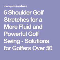 Golf Tips Swings 6 Shoulder Golf Stretches for a More Fluid and Powerful Golf Swing - Solutions for Golfers Over 50 Golf Exercises, Stretches, Stretching Exercises, Fitness Exercises, Golf Videos, Best Golf Courses, Golf Instruction, Golf Channel, Golf Tips For Beginners