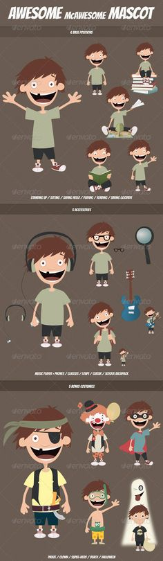 Awesome McAwesome Mascot #GraphicRiver Features: 6 Base Positions Standing Up Sitting Saying Hello Playing Reading Saying Goodbye 5 Accessories Glasses Guitar Loupe Music (Phones & Player) School Backpack 5 Bonus Costumes Pirate Clown Super Hero At the Beach Halloween ZIP File Contents: AI, SVG & EPS Files for easy customisation PNG of each file with 300 dpi's Created: 6May12 GraphicsFilesIncluded: TransparentPNG #VectorEPS #AIIllustrator Layered: No MinimumAdobeCSVersion: CS Tags: Costumes…