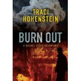 Burn Out (Kindle Edition)By Traci Hohenstein