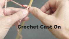 How To Crochet Cast On