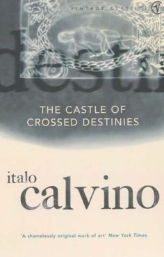 The Castle Of Crossed Destinies (Vintage Classics) by Italo Calvino, http://www.amazon.co.uk/dp/0099268051/ref=cm_sw_r_pi_dp_a6Hisb0HCBZHJ
