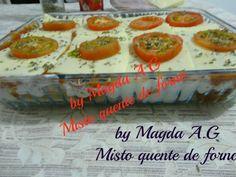 Misto quente de forno: Magda A.G. - Espaço das delícias culinárias