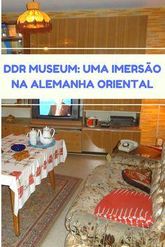 O DDR Museum é um museu interativo em Berlim que conta como era a vida na Alemanha Oriental.