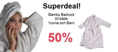 Super deal! Bamboo badrockar, 50 %!