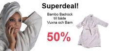 Super deal! Bamboo badrockar, 50 %!