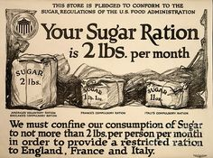 Sugar rationing advert. US advert with information on sugar rationing during World War I. The sacks compare the compulsory monthly sugar ration in England (left), France (centre), and Italy (right). The voluntary ration suggested in the USA is 2lbs (just under a kilogram), the same as the compulsory UK ration. One of the key battles fought in this war was to ensure adequate supplies of food to the combatant nations. These sugar regulations were issues by the US Food Administration. This…