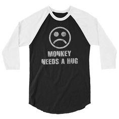 Black Mirror Raglan Baseball Shirt - Monkey Needs A Hug - TV Series Quote #blackmirror #baseballshirt #raglan