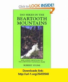 Day Hikes in the Beartooth Mountains, Montana, 3rd (9781573420341) Robert Stone , ISBN-10: 1573420344  , ISBN-13: 978-1573420341 ,  , tutorials , pdf , ebook , torrent , downloads , rapidshare , filesonic , hotfile , megaupload , fileserve