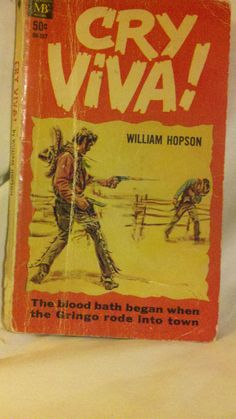Cry Viva! by William  Hopson,, 1967 Paperback
