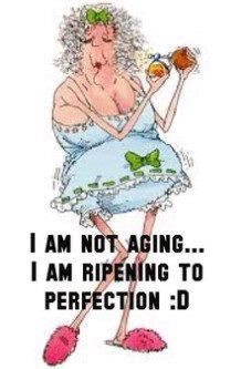 I'm not aging...