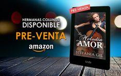 """*** PRE-VENTA *** """"La melodía del amor"""" Reserva Ya en #Amazon #Kindle ----->  #Romance"""