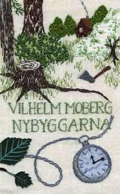 Cover Vilhelm Moberg The Settlers   Embroidery by Karin Holmberg
